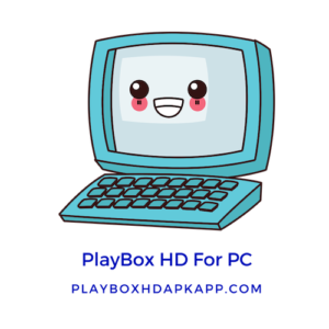 PlayBox HD For PC